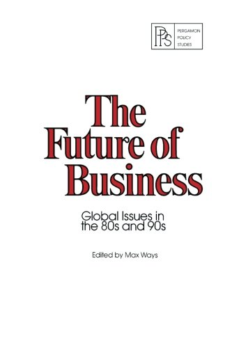 9780080224763: The Future of Business: Global Issues in the 80s and 90s