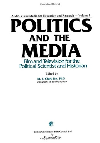 9780080224831: Politics in the Media (Audio-visual media for education and research)