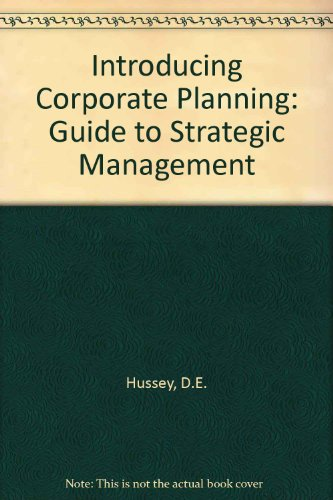 9780080224855: Introducing Corporate Planning: Guide to Strategic Management