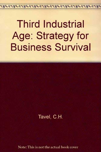 9780080225067: Third Industrial Age: Strategy for Business Survival