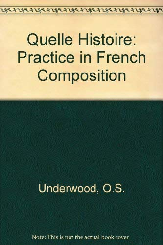 9780080225739: Quelle Histoire: Practice in French Composition