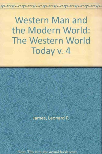 9780080226149: Western Man and the Modern World: The Western World Today v. 4 (His Western man and the modern world ; v. 4)