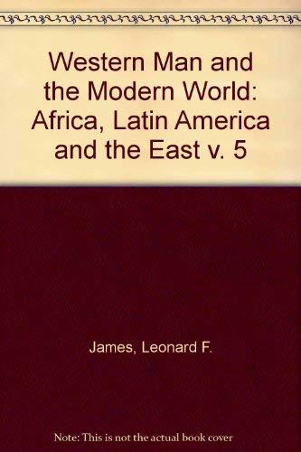 9780080226163: Western Man and the Modern World: Africa, Latin America and the East v. 5 (His Western man and the modern world)