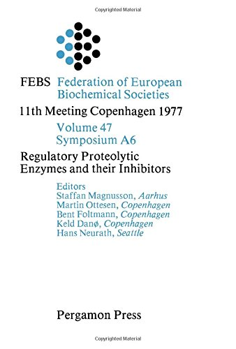 9780080226286: Regulatory Proteolytic Enzymes and Their Inhibitors (Proceedings of the 11th FEBS meeting ; v. [6])