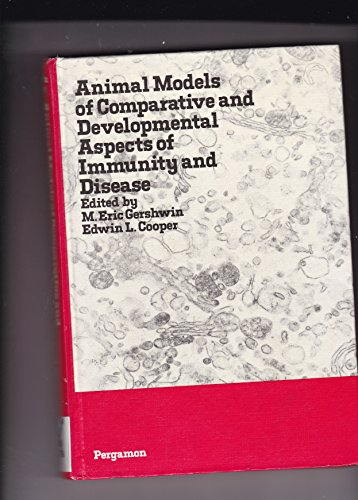 9780080226484: Animal models of comparative and developmental aspects of immunity and disease