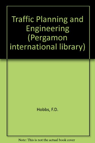 9780080226965: Traffic Planning and Engineering (Pergamon international library)