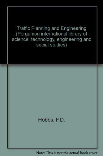 9780080226972: Traffic Planning and Engineering (Pergamon international library of science, technology, engineering, and social studies)