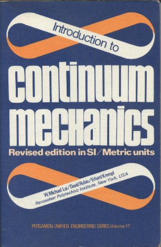 9780080226996: Introduction to Continuum Mechanics (Unified Engineering S.)