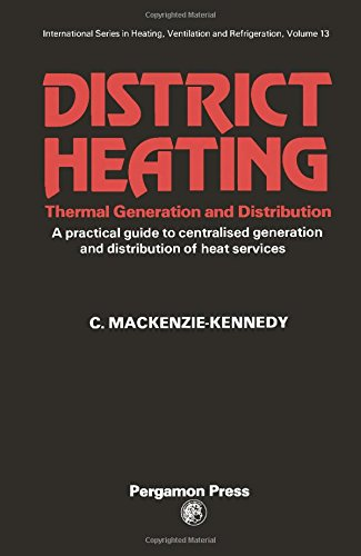 9780080227115: District Heating: Thermal Generation and Distribution (International series in heating, ventilation and refrigeration)