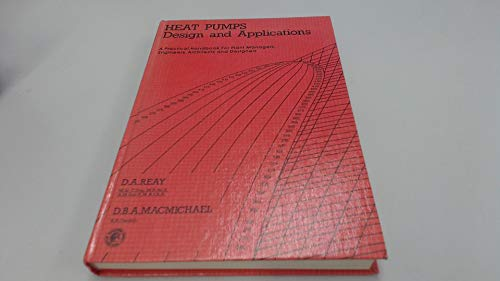9780080227160: Heat Pumps: Design and Applications (Pergamon international library of science, technology, engineering, and social studies)