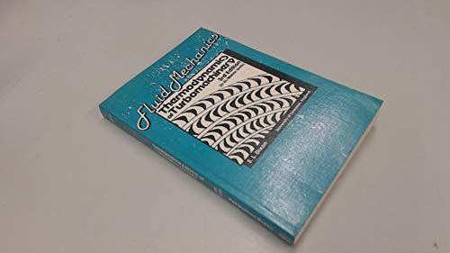 9780080227221: Fluid Mechanics and Thermodynamics of Turbomachinery, Third Edition (Thermodynamics and Fluid Mechanics for Mechanical Engineers)