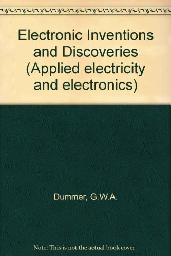 9780080227306: Electronic Inventions and Discoveries (Applied electricity and electronics)