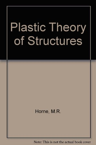 9780080227382: Plastic Theory of Structures