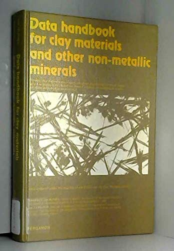 Data Handbook for Clay Materials and Other Non-metallic Minerals: H. Van Olphen, J. J. Fripiat