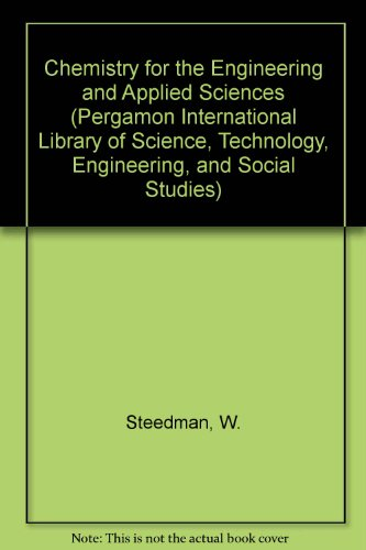 9780080228525: Chemistry for the Engineering and Applied Sciences, Second Edition (Pergamon International Library of Science, Technology, Engineering, and Social Studies)