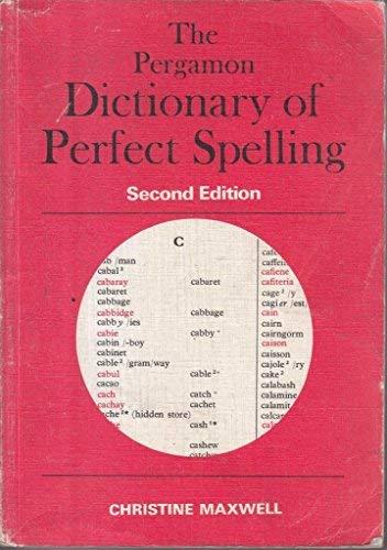 Pergamon Dictionary of Perfect Spelling