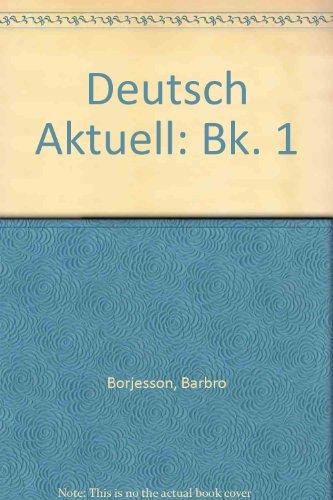 9780080228983: Deutsch Aktuell: Bk. 1