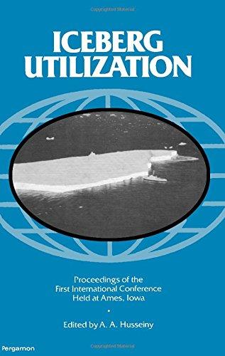9780080229164: Iceberg Utilization: 1st: International Conference Proceedings