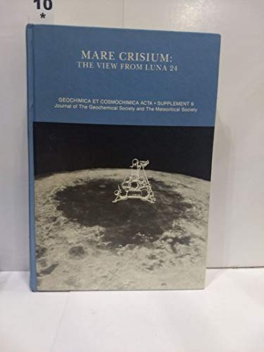 9780080229652: Mare Crisium: Conference Proceedings (Geochimica et cosmochimica acta : Supplement)
