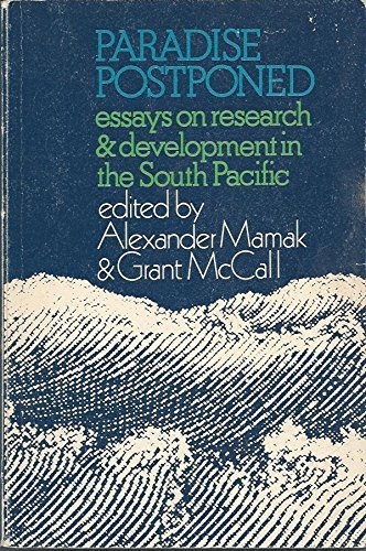 9780080230047: Paradise postponed: Essays on research and development in the South Pacific