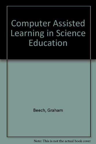 9780080230108: Computer Assisted Learning in Science Education (Computers and education)
