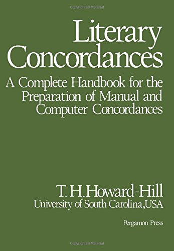 Literary Concordances: A Complete Handbook for the: Howard-Hill, T. H.
