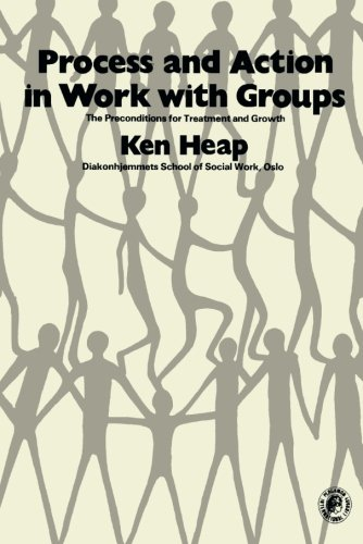 9780080230221: Process and Action in Work with Groups: The Preconditions for Treatment and Growth