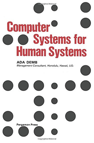 9780080230290: Computer Systems for Human Systems