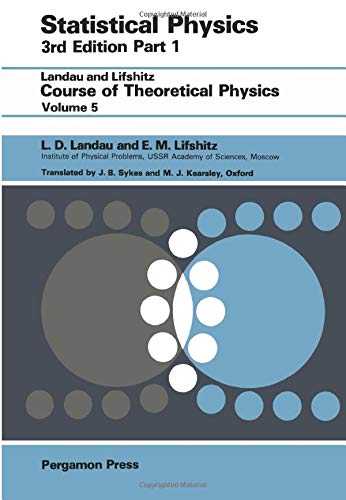 Statistical Physics, Part 1, 3rd Revised and: L.D. Landau; L.P.