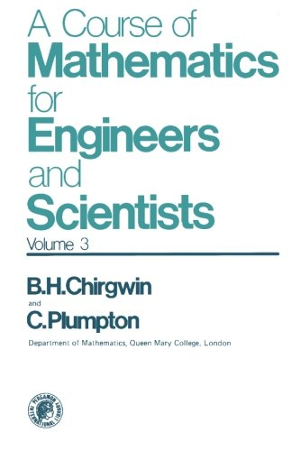003: A Course of Mathematics for Engineers: Chirgwin, Brian H.