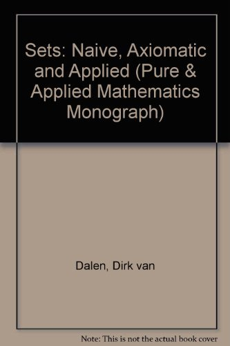 9780080230474: Sets: Naive, Axiomatic and Applied (Pure & Applied Mathematics Monograph)