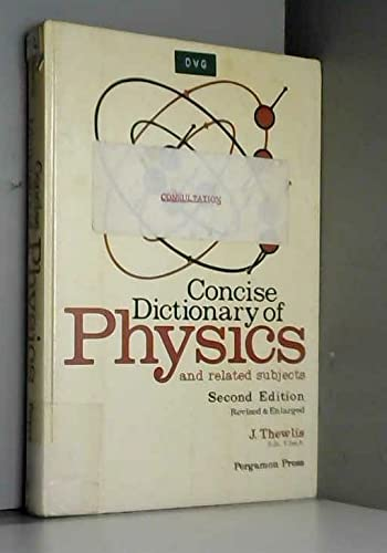 9780080230481: Concise Dictionary of Physics