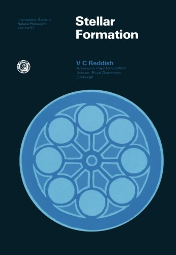 9780080230535: Stellar Formation: International Series in Natural Philosophy, Volume 97 (Monographs in Natural Philosophy)