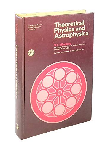 9780080230672: Theoretical Physics and Astrophysics (Monographs in Natural Philosophy)