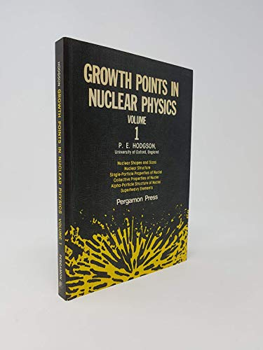 9780080230795: Growth Points in Nuclear Physics: v. 1