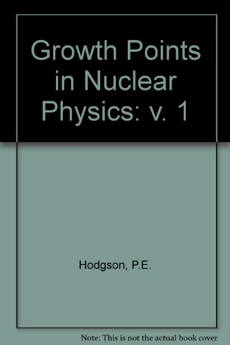 9780080230801: Growth Points in Nuclear Physics: v. 1