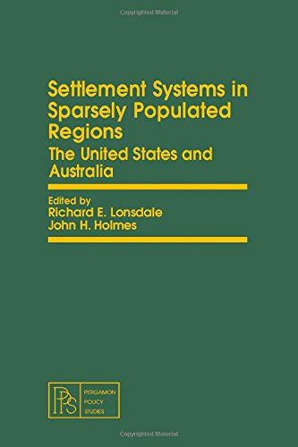 9780080231112: Settlement Systems in Sparsely Populated Regions: The United States and Australia (Comparative rural transformation series)