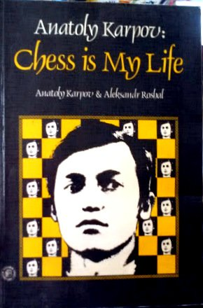 9780080231198: Anatoly Karpov: Chess Is My Life (English and Russian Edition)