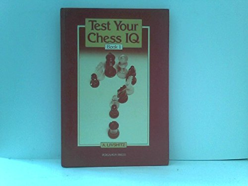 9780080231204: Test Your Chess IQ: Bk. 1 (Pergamon Russian chess series) (English and Russian Edition)