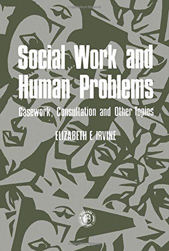 9780080231280: Social Work and Human Problems: Casework, Consultation and Other Topics (Pergamon International Library of Science, Technology, Engineering, and Social Science)