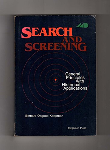 9780080231358: Search and Screening. General Principles with Historical Applications