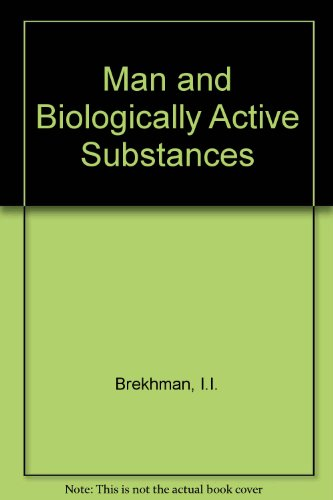 9780080231693: Man and Biologically Active Substances