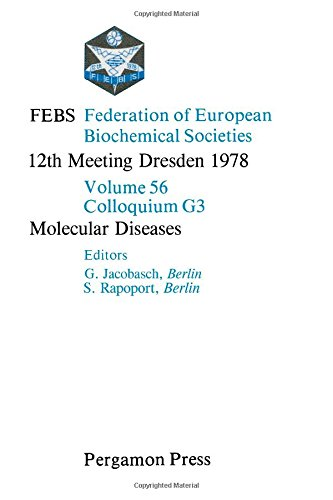 9780080231808: Federation of European Biochemical Societies Proceedings: Molecular Diseases 12th Meeting (Proceedings of the 12th meeting ; v. 56)