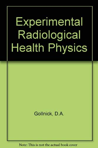 9780080232010: Experimental Radiological Health Physics