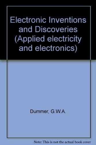9780080232232: Electronic Inventions and Discoveries (Applied electricity and electronics)