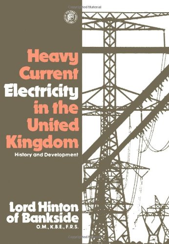 9780080232461: Development of Heavy Current Electricity in the United Kingdom (Pergamon international library of science, technology, engineering, and social studies)