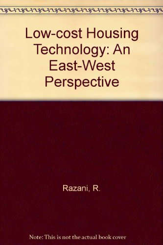 9780080232508: Low-cost housing technology: An east-west perspective