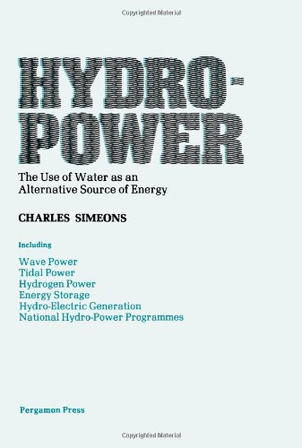 9780080232690: Hydropower: The Use of Water as an Alternative Source of Energy