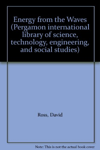 9780080232713: Energy from the Waves (Pergamon international library of science, technology, engineering, and social studies)