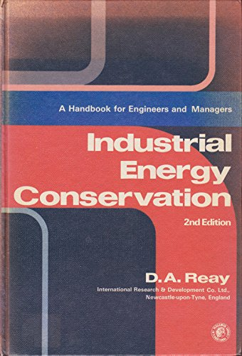 9780080232737: Industrial Energy Conservation: A Handbook for Engineers and Managers